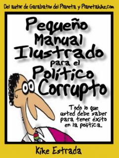 Pequeño Manual Ilustrado para el Político Corrupto